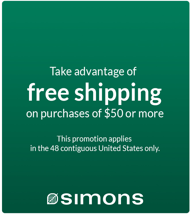 Take advantage of free shipping on purchase of $50 or more. This promotion applies in the 48 contiguous United States only.