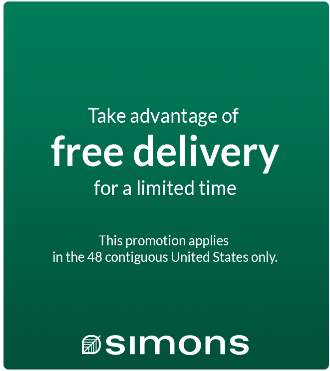 Take advantage of free delivery for a limited time. This promotion applies in the 48 contiguons United States only. - Simons