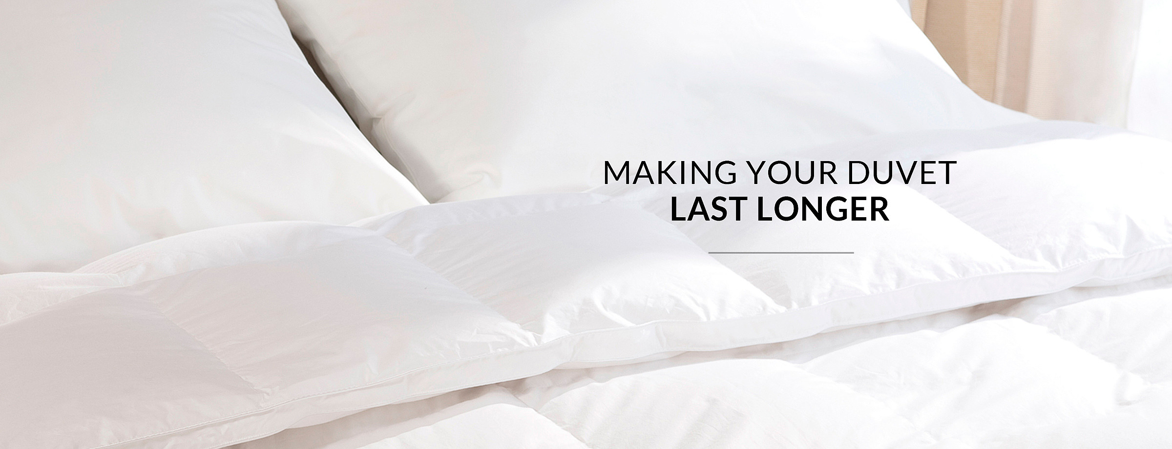 Making your Duvet Last Longer