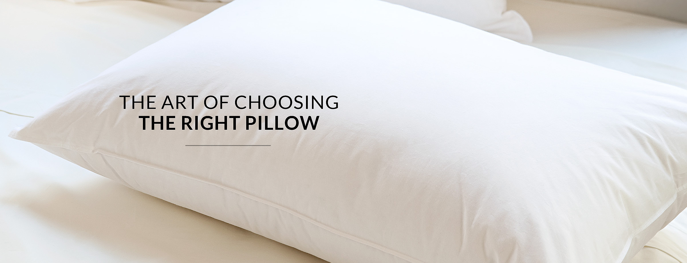 The Art of Choosing the Right Pillow